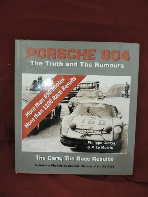 Porsche 904; The Truth and The Rumors. Philippe Olczyk, Mike Morris.