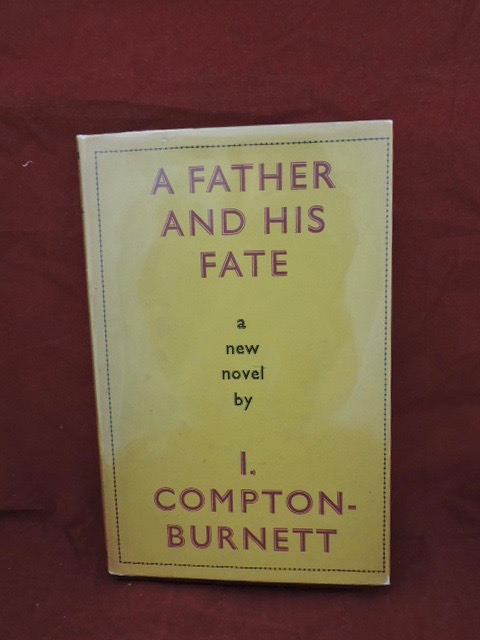 A Father And His Fate. I. Compton-Burnett.