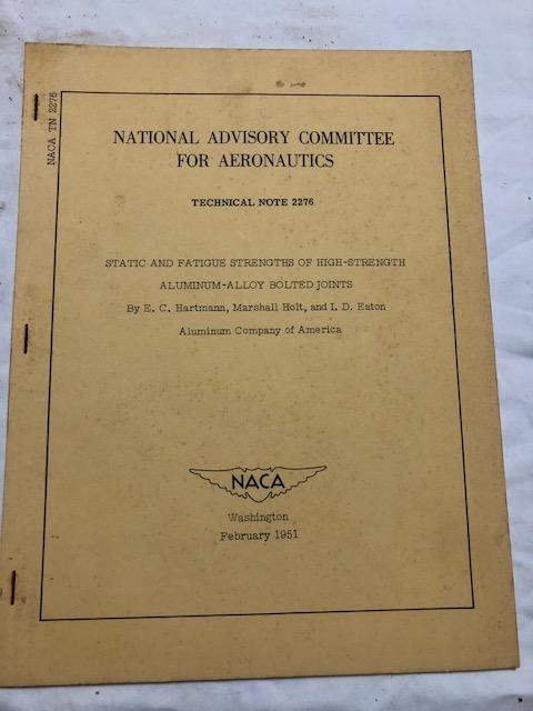 National Advisory Committee for Aeronautics; Technical Note No. 2276; Static And Fatigue Strengths