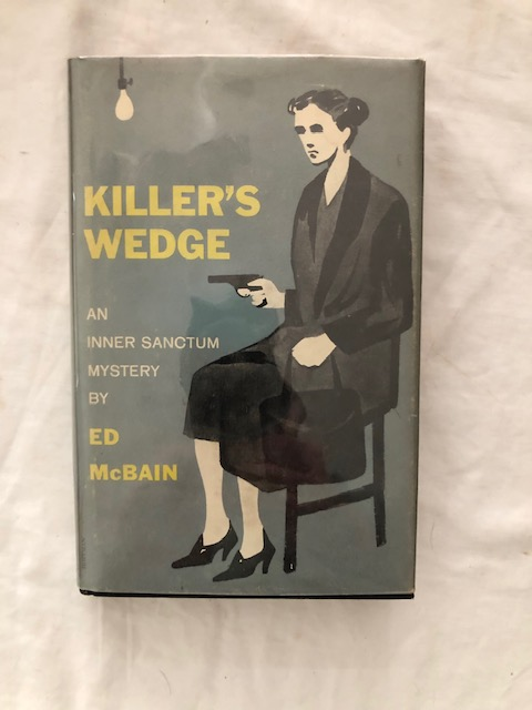 Killer's Wedge. Ed McBain.