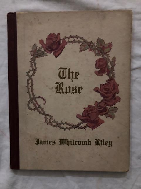 The Rose. James Whitcomb Riley.