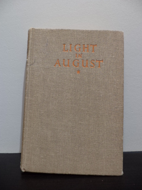Light Of August. William Faulkner.