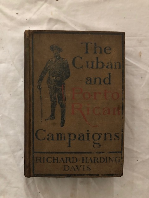 The Cuban and Porto Rican Campaigns. Richard Harding Davis.