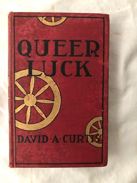 Queer Luck; Poker Stories From The New York Sun. David A. Curtis.