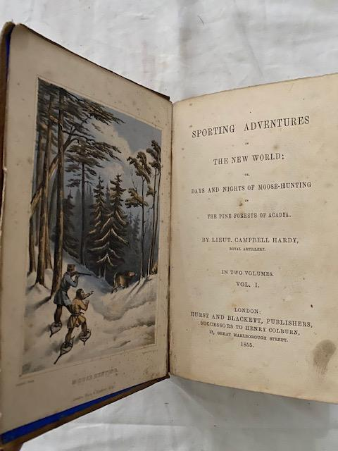 Sporting Adventures in the New World Two Volumes. Campbell Hardy.