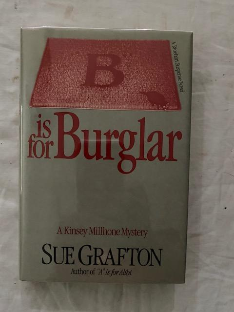 """B"" is for Burglar. Sue Grafton."