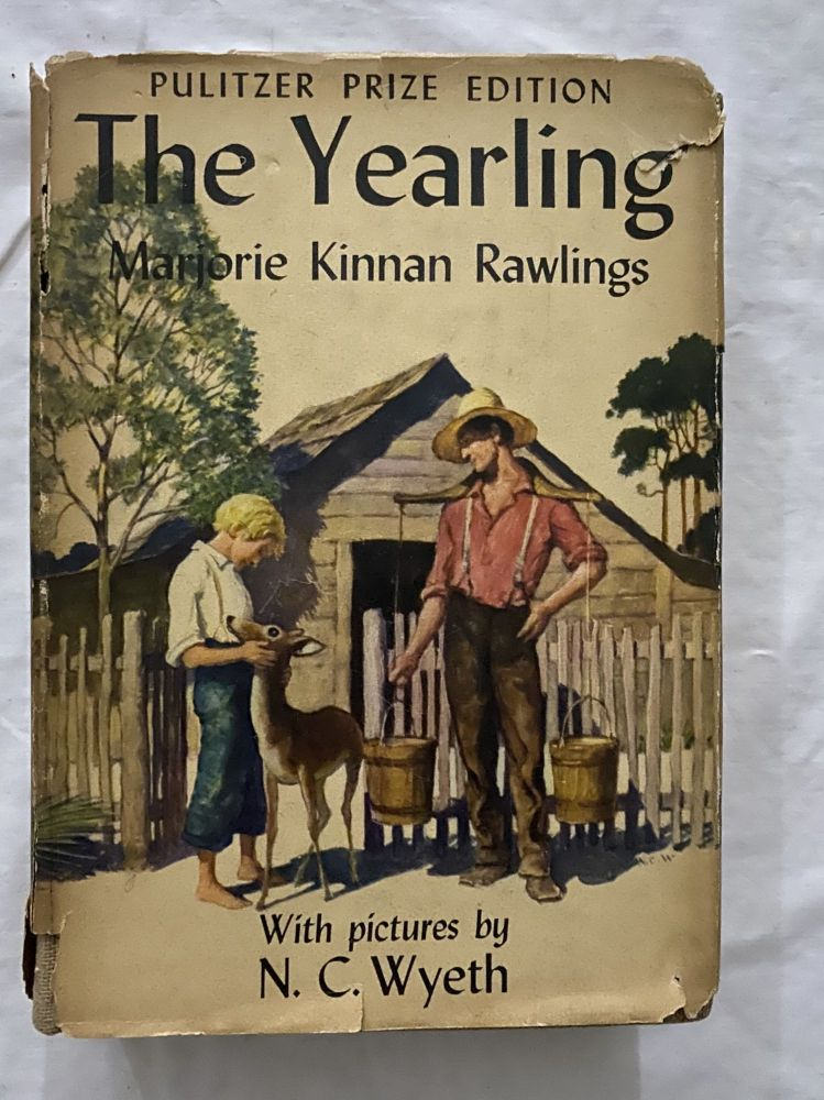 The Yearling (Pulitzer Prize Edition with 14 color Illustrations by N.C. Wyeth) AND; Signed Lee Nesler print of Marjorie Kinnan Rawlings' house at Cross Creek FL. Marjorie Kinnan Rawlings.