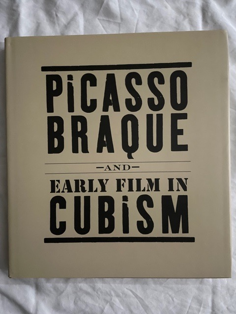 Picasso, Braque and Early Film in Cubism. Bernice B. Rose.