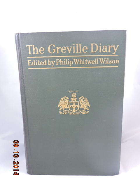 The Grenville Diary Vols I & II. Philip Whitwell Wilson.