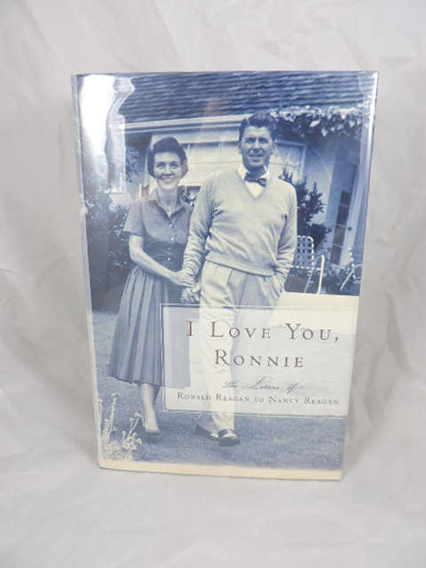 i love you ronnie the love letters of ronald reagan to nancy reagan nancy