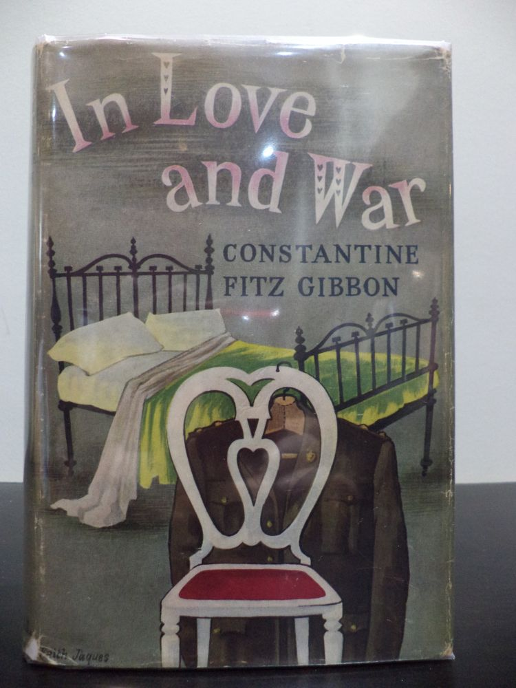 In Love and War. Constantine Fitz Gibbon.