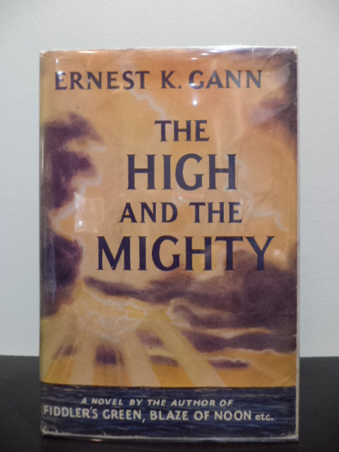 The High And The Mighty. Ernest K. Gann.