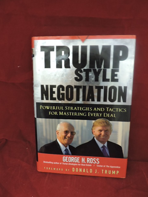 Trump Style Negotiation. George H. Ross.