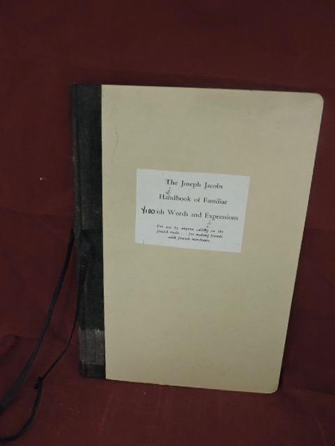 The Joseph Jacobs Handbook of Familiar Jewish Words and Expressions; For use by anyone calling on the Jewish trade....for making friends with Jewish merchants. Joseph Jacobs Organization.