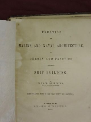 Treatise on Marine and Naval Architecture or Theory and Practice Blended in Ship Building