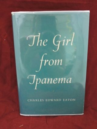 The Girl from Ipanema. Charles Edward Eaton