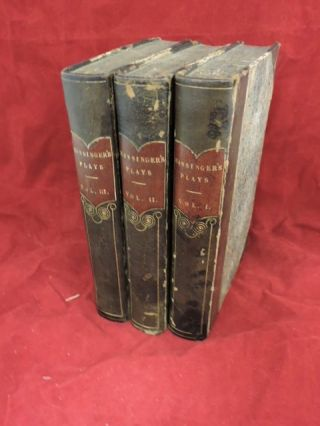The Plays of Philip Massinger Adapted For Family Reading (In Three Volumes). Philip Massinger