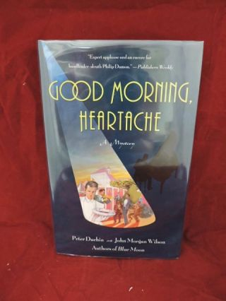 Good Morning Heartache. Peter: Wilson Duchin, John