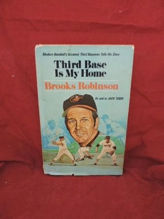 Third Base Is My Home. Brooks Robinson.