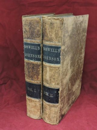 The Life of Samuel Johnson LL. D; A New Edition, with Numerous Additions and Notes, By John Wilson Croker. James Boswell.