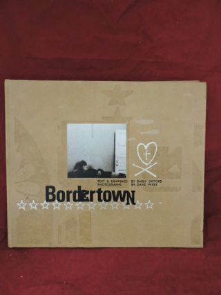 Bordertown. Barry Gifford