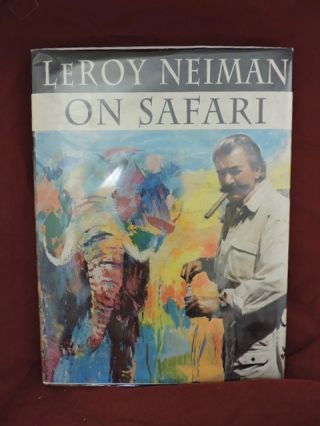 Leroy Neiman On Safari. Leroy Neiman