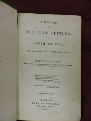 A History Of The Irish Settlers In North America; From The Earliest Period To The Census Of 1850