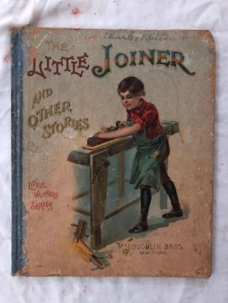 The Little Joiner and Other Stories (Little Workers Series