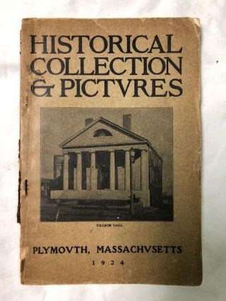 Catalogue Of The Historical Collection And Pictures In Pilgrim Hall, Plymouth.