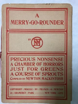 A Merry=Go=Rounder. Newton Mackintosh