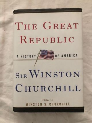 The Great Republic. Churchill. Winston S.