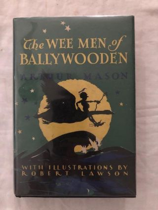 The Wee Men of Ballywooden. Arthur Mason