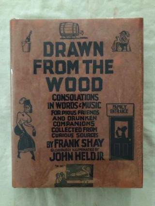 Drawn From The Wood. Frank Shay