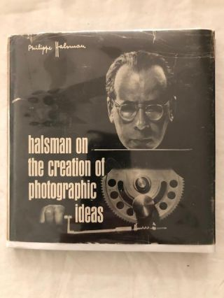 Halsman on the Creation of Photographic Ideas. Philppe Halsman.