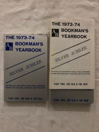 1973-74 AB Bookman's Yearbook Parts One and Two (and supplement); Silver Jubilee