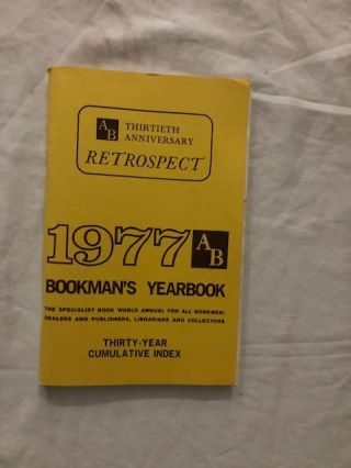 1977 AB Bookman's Yearbook ( Includes AB Bookman's yearbooks 1969-1976 (15 volumes).; Thirty-Year...