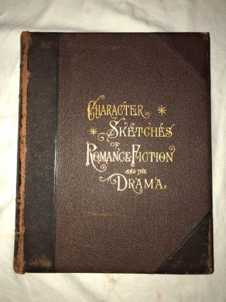 Character Sketches of Romance, Fiction and the Drama Volumes 1-4. Rev. E. Cobham Brewer