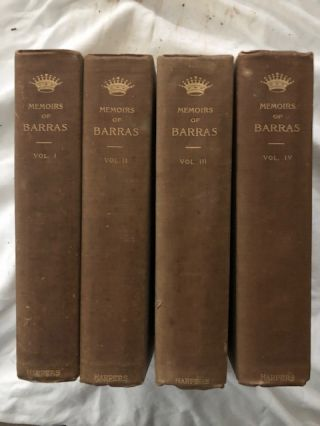 Memoirs of Barras Member of the Directorate (4 volumes). Paul Barras, George Duruy, C. E. Roche