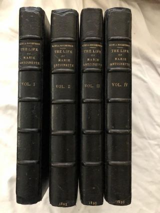 The Life Of Marie Antoinette (Four Volumes