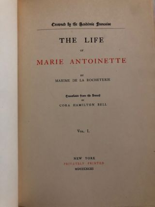 The Life Of Marie Antoinette (Four Volumes)