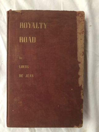 Royalty Road. Louis De Jean, Taliaferro Field