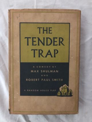 Tender trap. Max Schulman, Robert Paul Smith