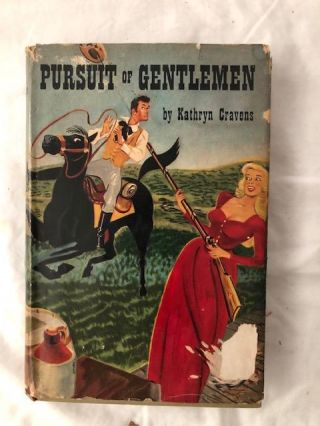Pursuit of Gentlemen (signed by author and A.L.s. Kathryn Cravens