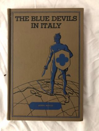 The Blue Devils in Italy; A History of the 88th Infantry Division in World War II