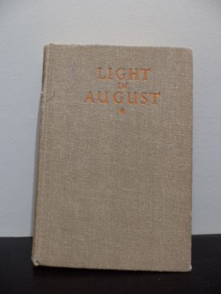 Light Of August. William Faulkner