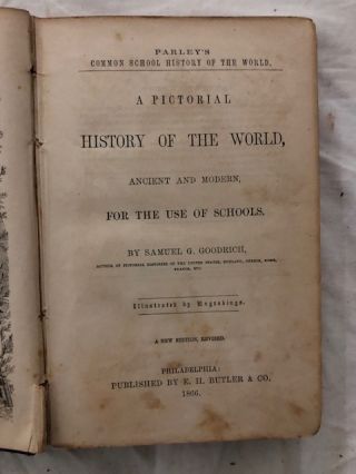 Parley's Common School History Revised: A Pictorial History of the World Ancient and Modern for the use of Schools