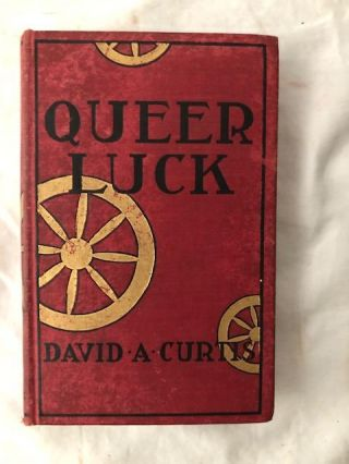 Queer Luck; Poker Stories From The New York Sun. David A. Curtis