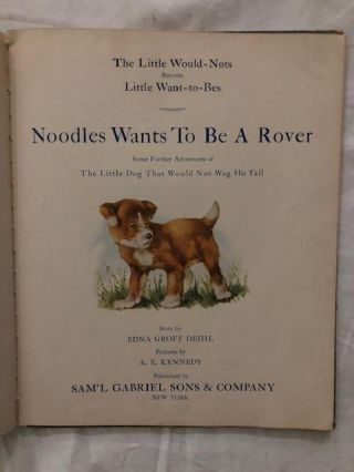 Noodles Wants To Be A Rover; Some Further Adventures of The Little Dog That Would Not Wag His Tail