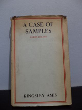 A Case Of Samples Poems 1946-1950. Kingsley Amis