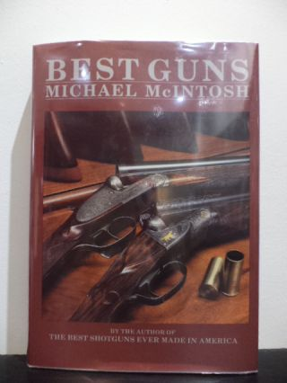 Best Guns. Michael McIntosh.